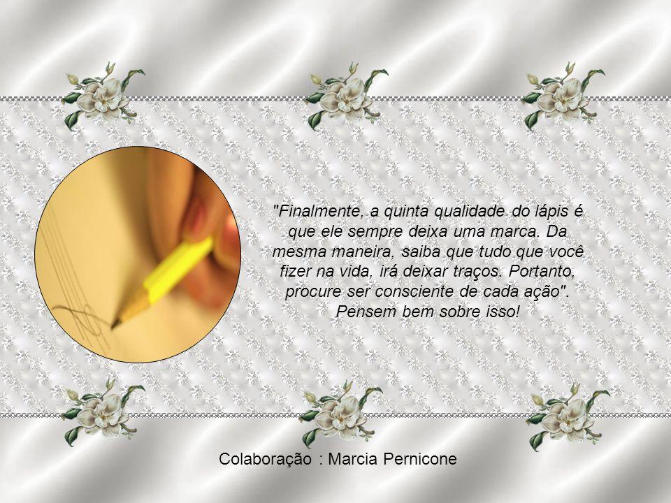 Colaboração : Marcia Pernicone