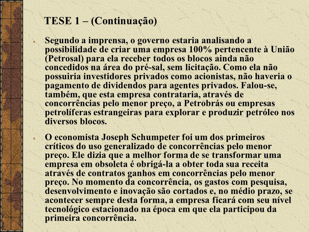 TESE 1 – (Continuação)