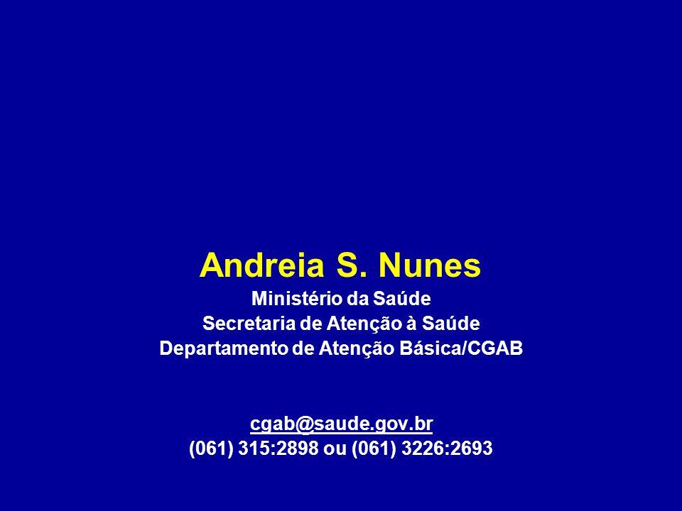 Secretaria de Atenção à Saúde Departamento de Atenção Básica/CGAB