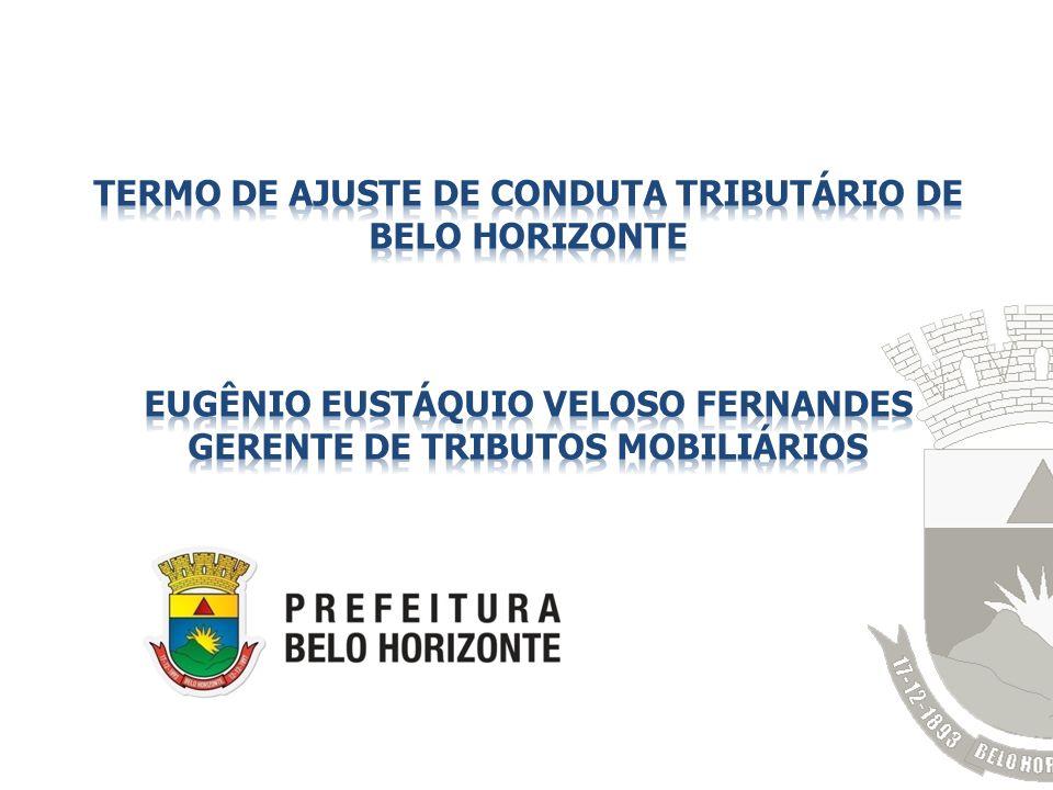 TERMO DE AJUSTE DE CONDUTA TRIBUTÁRIO de Belo Horizonte