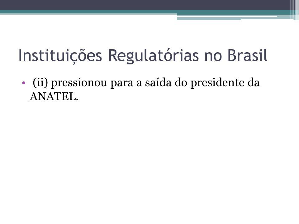 Instituições Regulatórias no Brasil