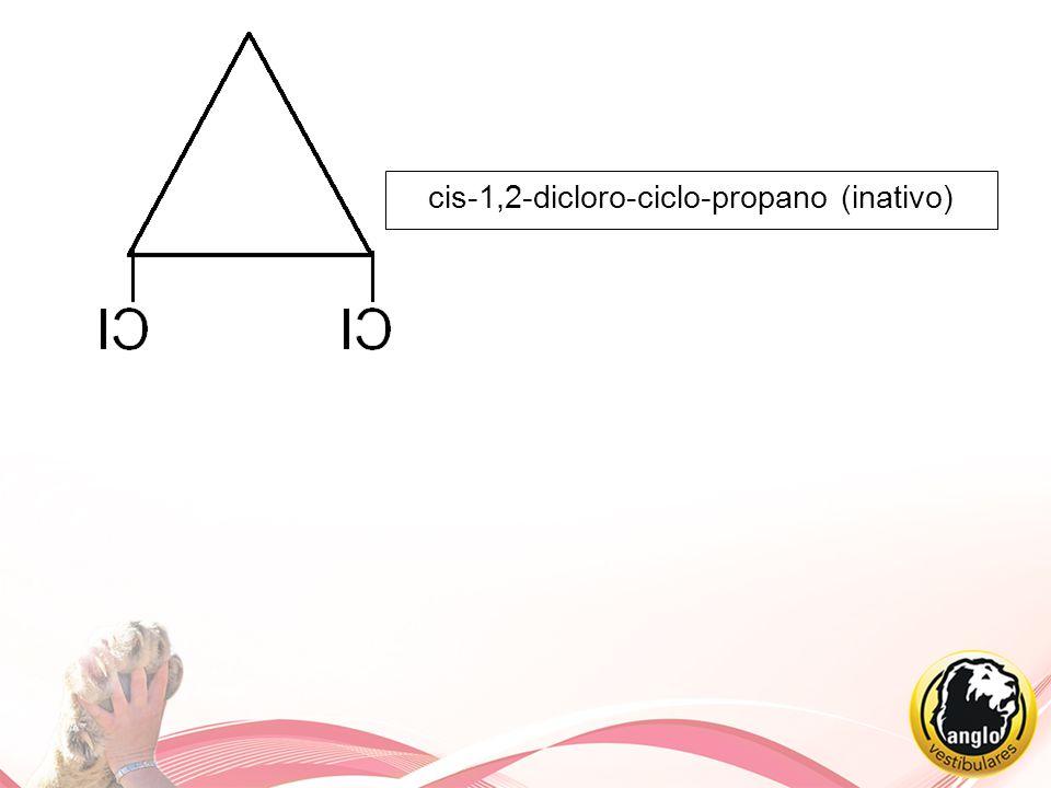 cis-1,2-dicloro-ciclo-propano (inativo)