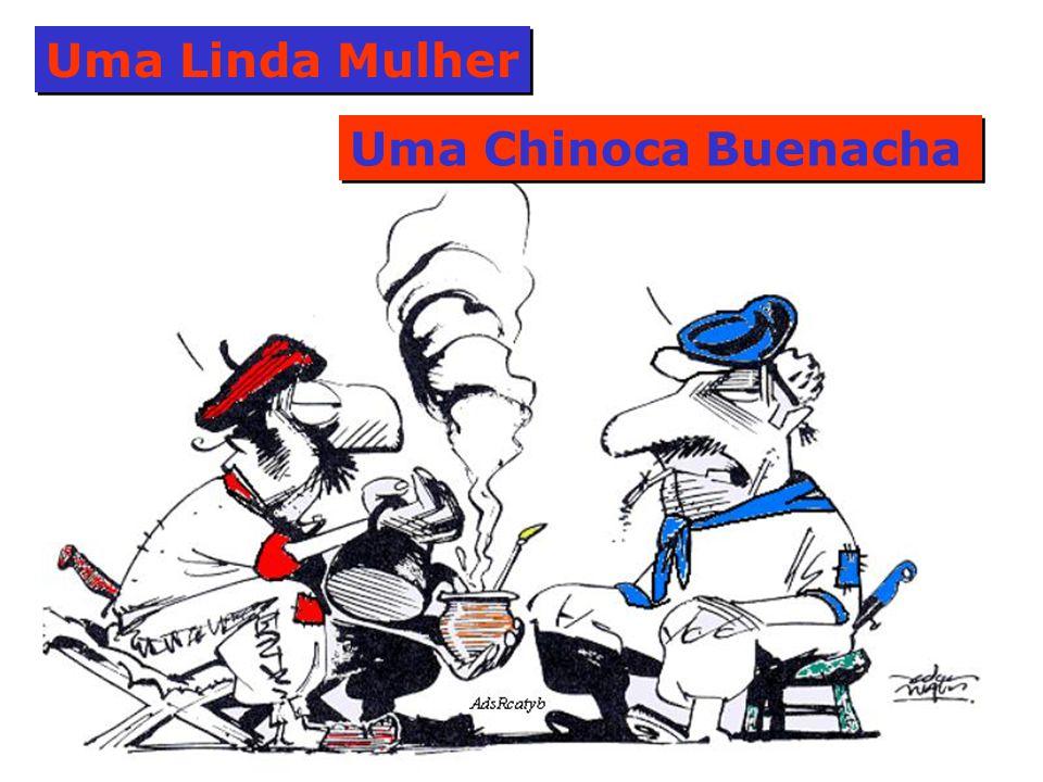 Uma Linda Mulher Uma Chinoca Buenacha