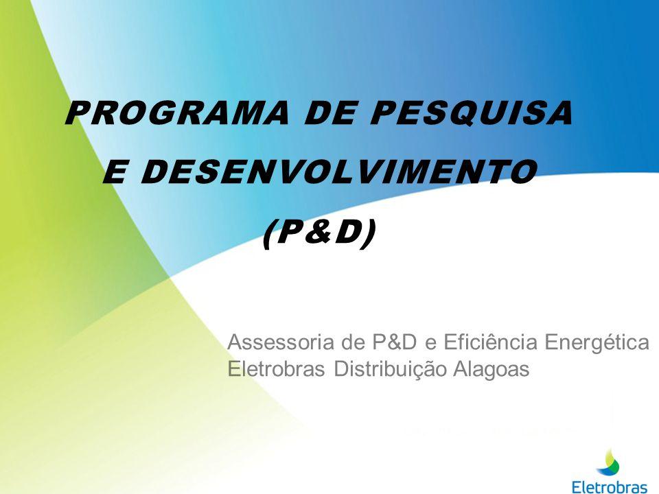 PROGRAMA DE PESQUISA E DESENVOLVIMENTO (P&D)