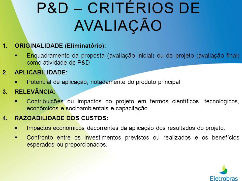 P&D – CRITÉRIOS DE AVALIAÇÃO