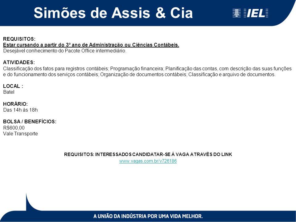 REQUISITOS: INTERESSADOS CANDIDATAR-SE À VAGA ATRAVÉS DO LINK