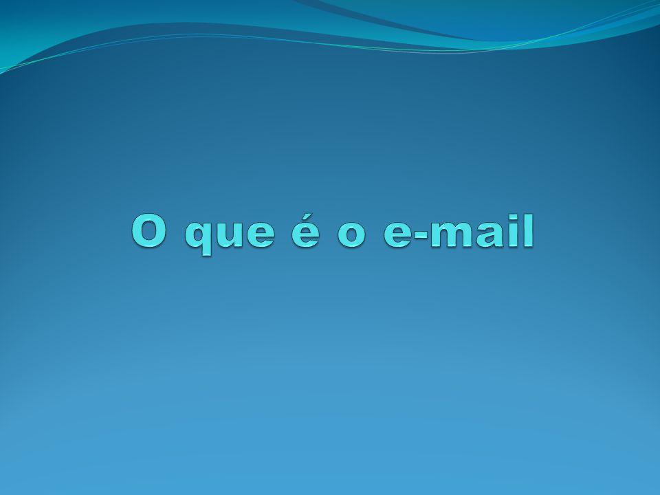 O que é o e-mail