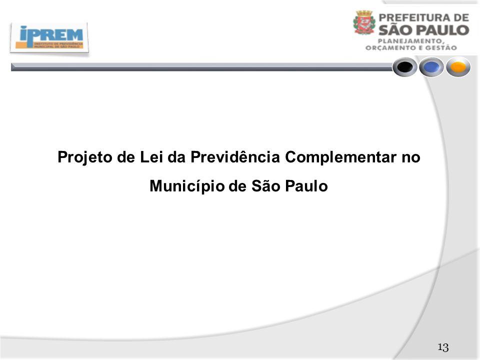 Projeto de Lei da Previdência Complementar no Município de São Paulo