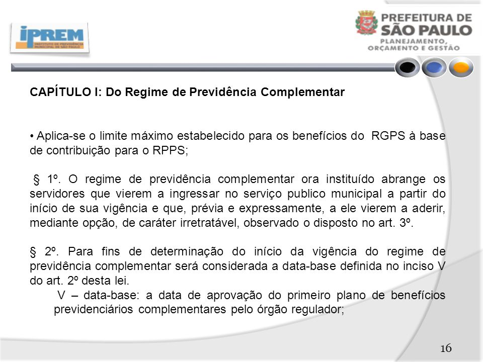 CAPÍTULO I: Do Regime de Previdência Complementar