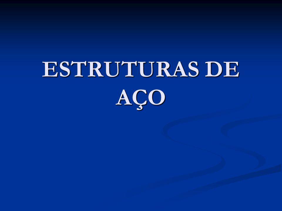 ESTRUTURAS DE AÇO