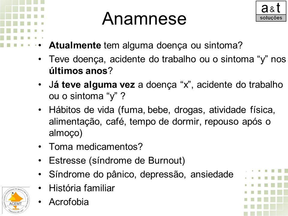 Anamnese Atualmente tem alguma doença ou sintoma