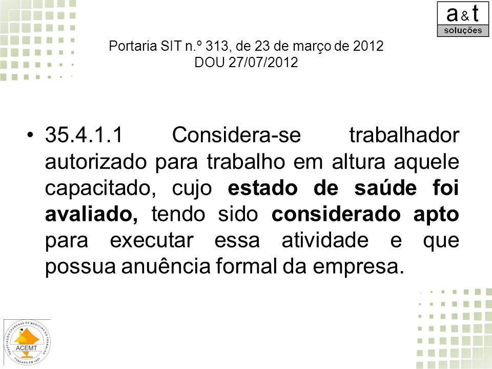 Portaria SIT n.º 313, de 23 de março de 2012 DOU 27/07/2012