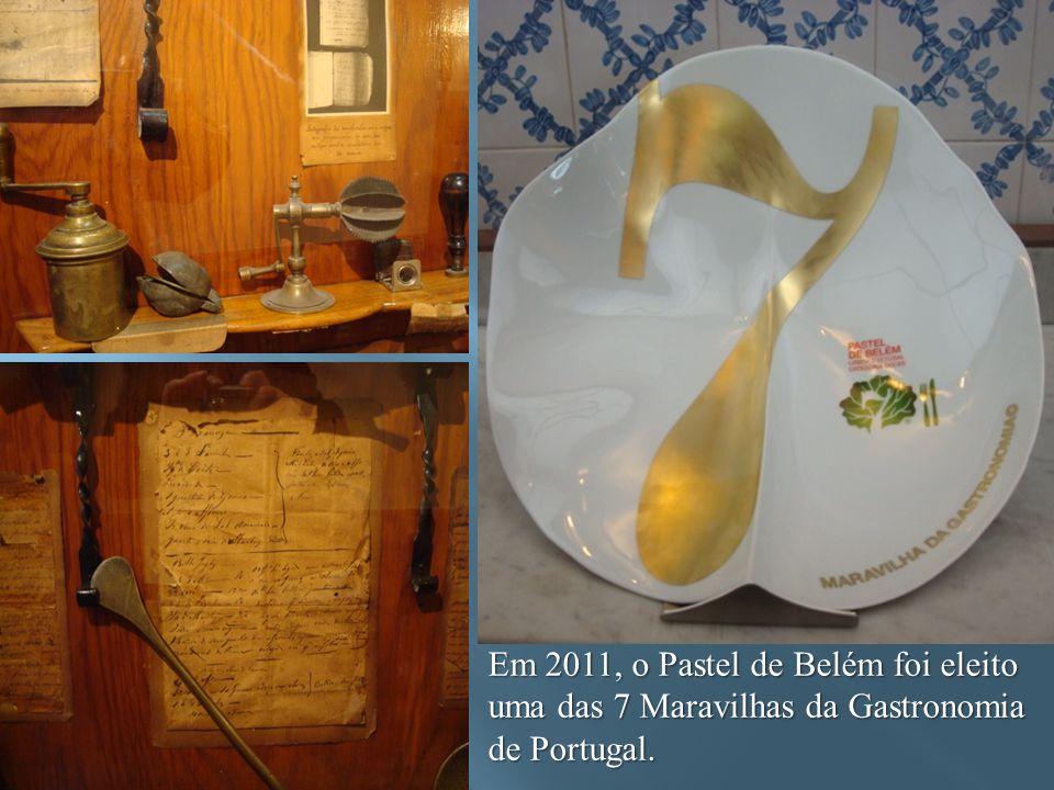 Em 2011, o Pastel de Belém foi eleito uma das 7 Maravilhas da Gastronomia de Portugal.