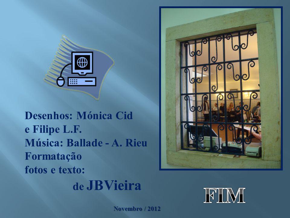 FIM Desenhos: Mónica Cid e Filipe L.F. Música: Ballade - A. Rieu