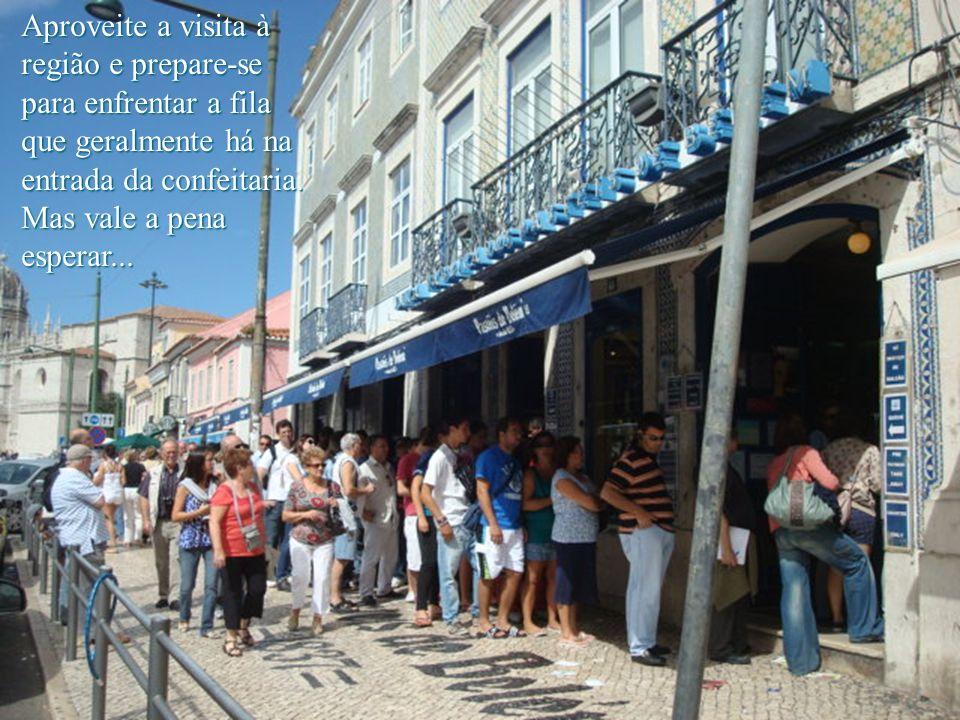 Aproveite a visita à região e prepare-se para enfrentar a fila que geralmente há na entrada da confeitaria.