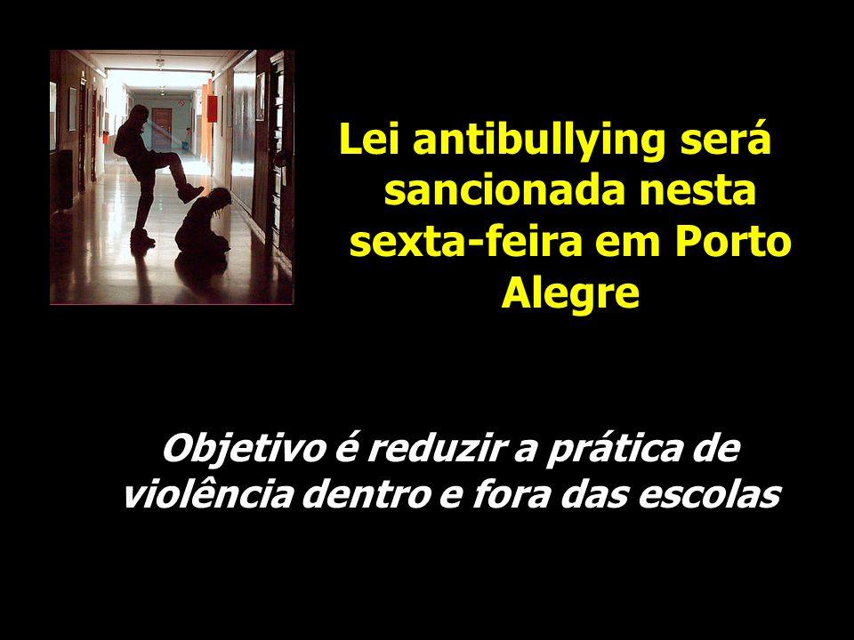 Lei antibullying será sancionada nesta sexta-feira em Porto Alegre