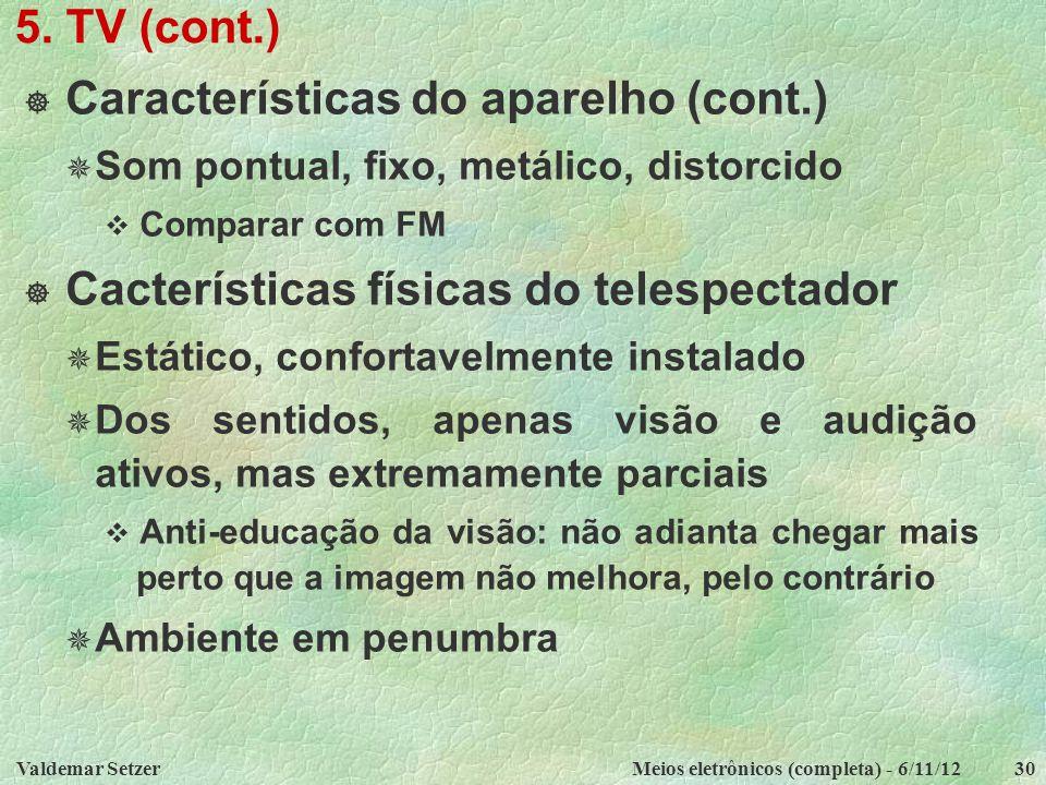 Características do aparelho (cont.)