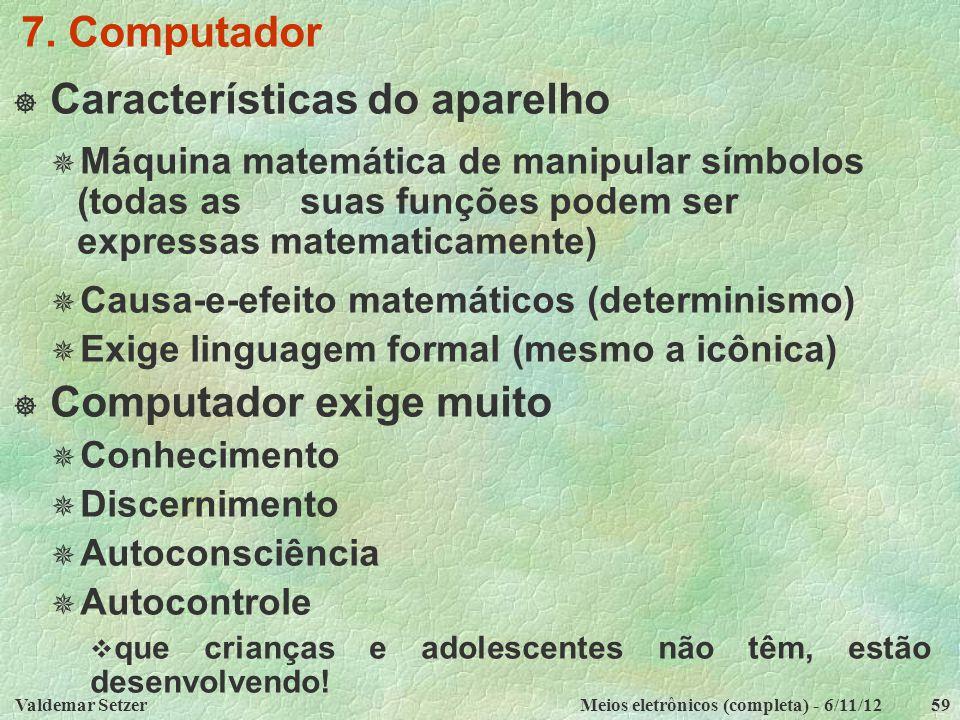 Características do aparelho
