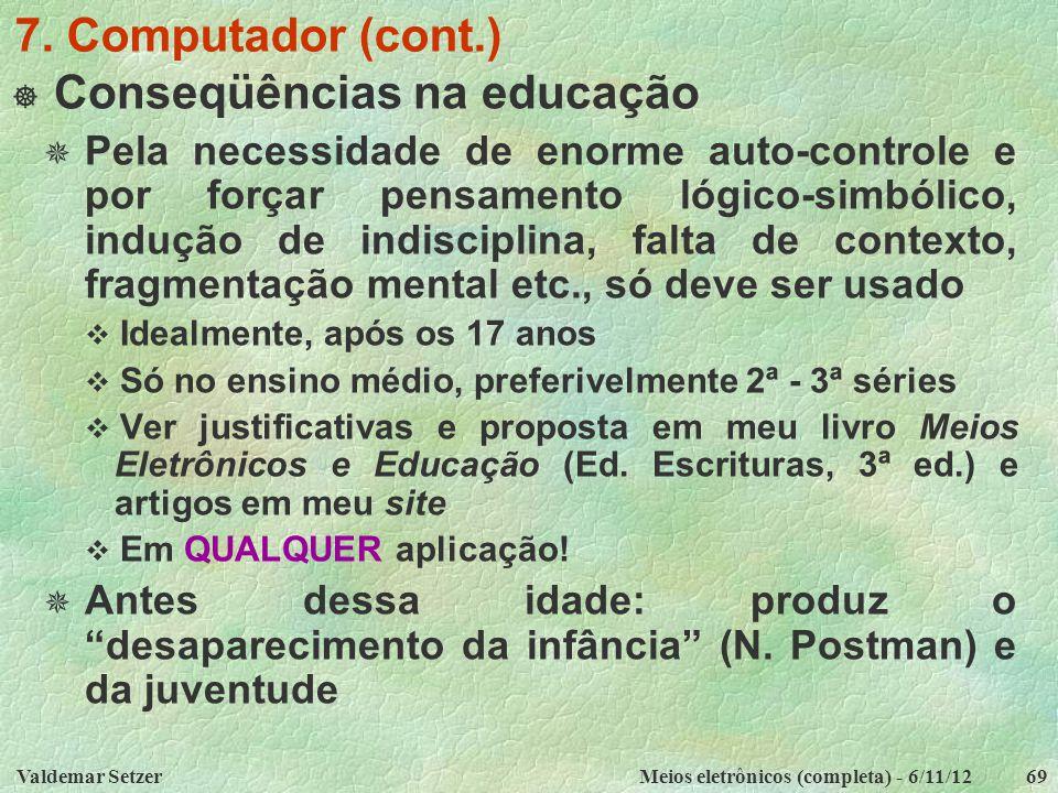 Conseqüências na educação
