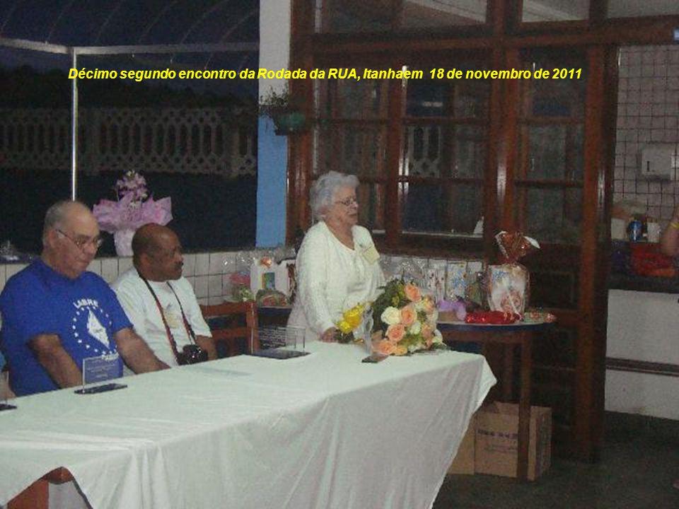 Décimo segundo encontro da Rodada da RUA, Itanhaem 18 de novembro de 2011