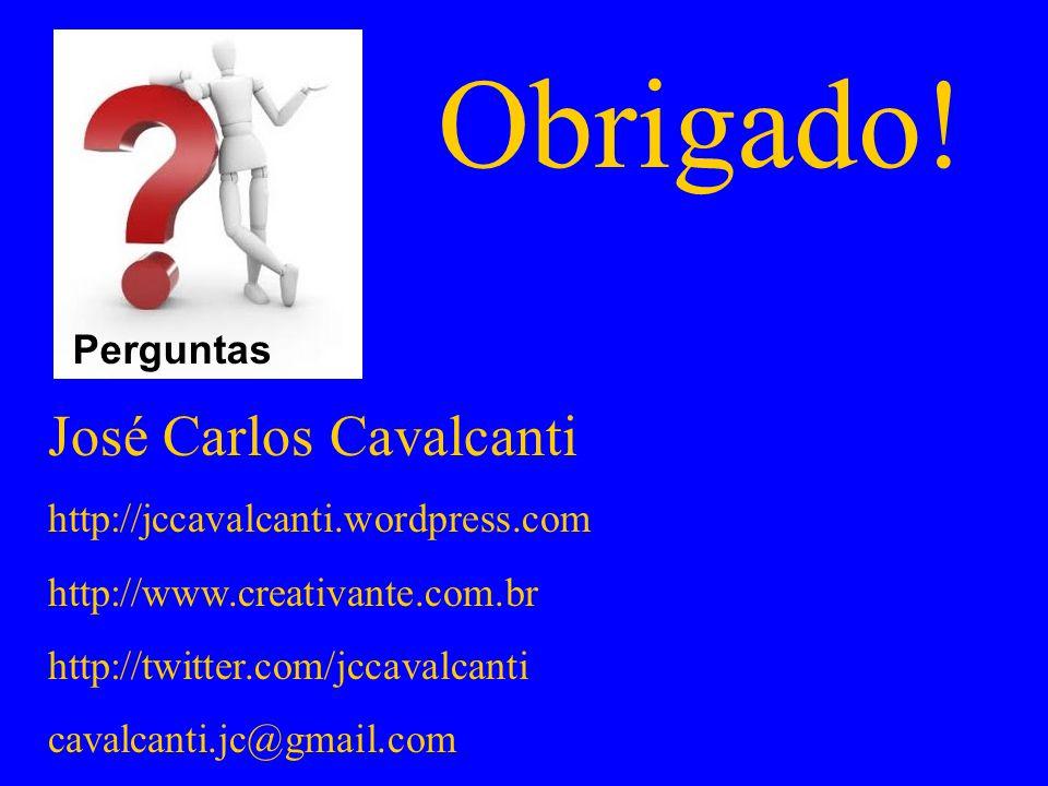 Obrigado! José Carlos Cavalcanti Perguntas