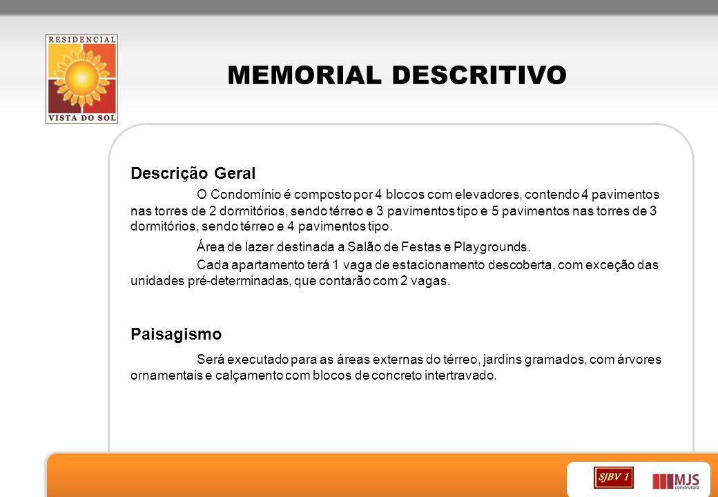 MEMORIAL DESCRITIVO Descrição Geral