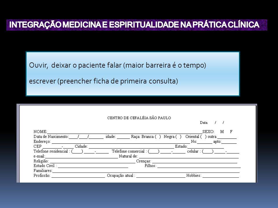INTEGRAÇÃO MEDICINA E ESPIRITUALIDADE NA PRÁTICA CLÍNICA