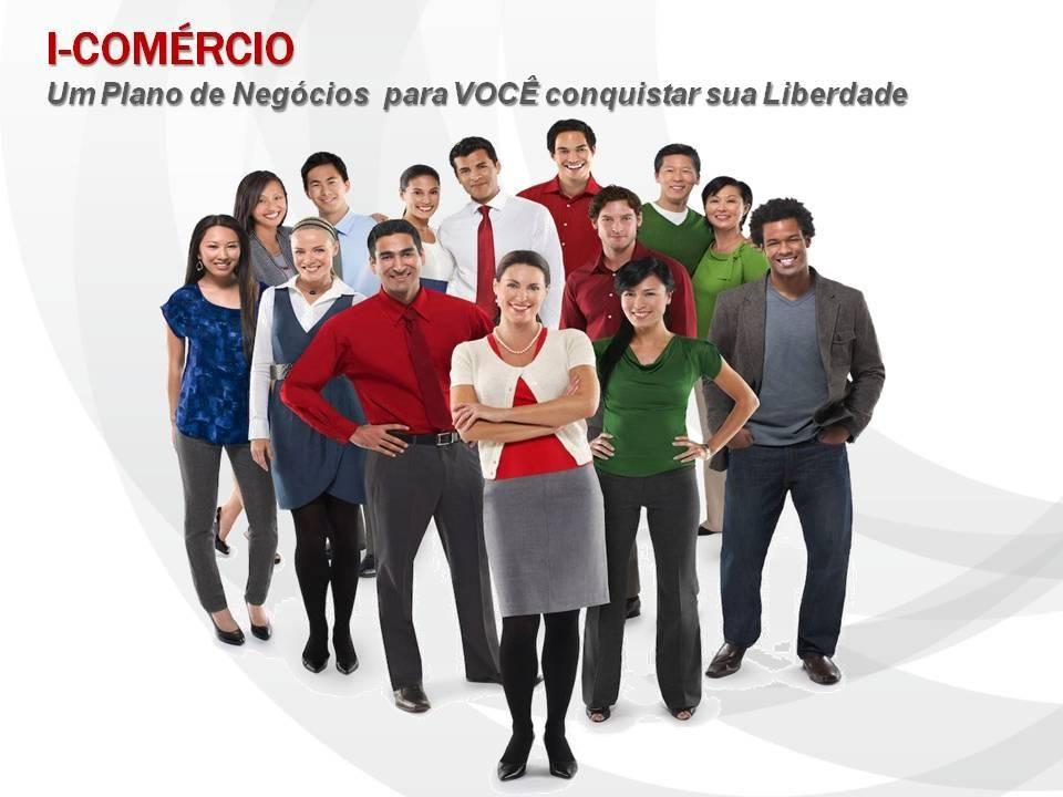 I-COMÉRCIO Um Plano de Negócios para VOCE