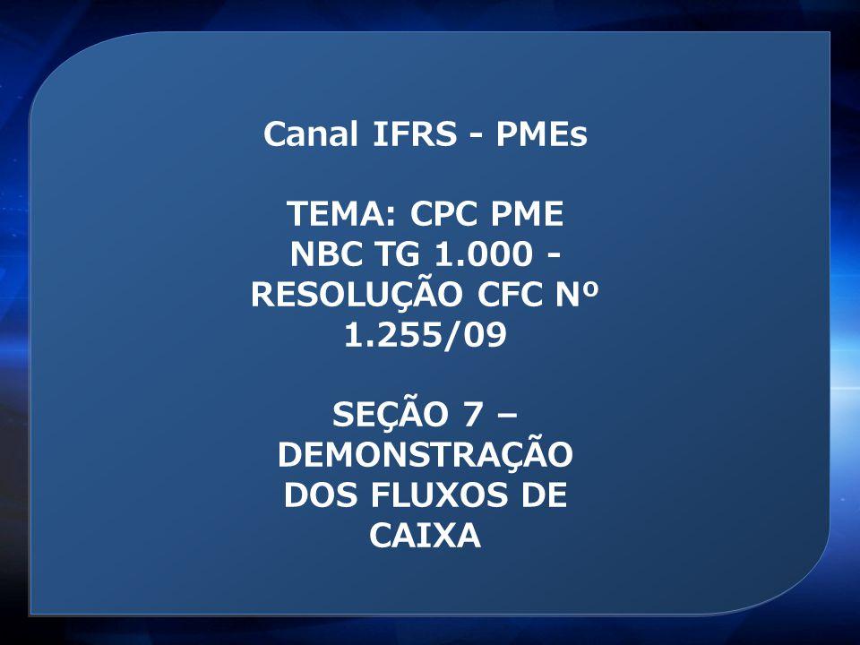 NBC TG 1.000 - RESOLUÇÃO CFC Nº 1.255/09