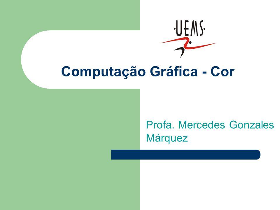 Computação Gráfica - Cor