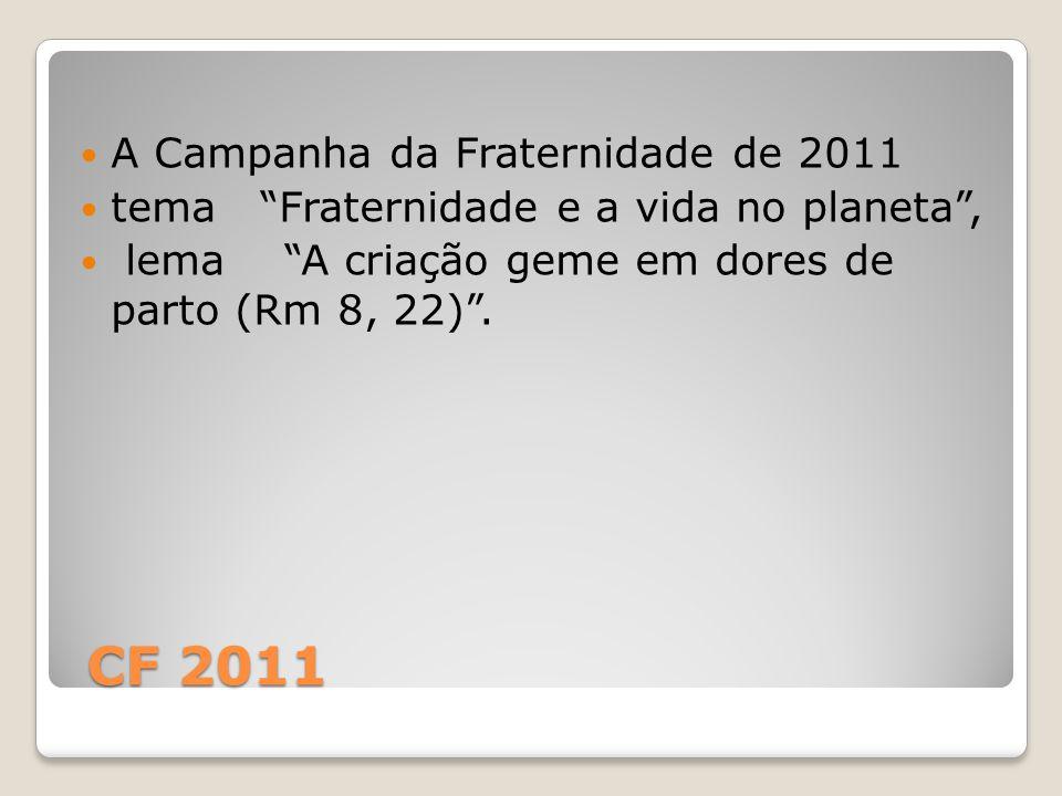 CF 2011 A Campanha da Fraternidade de 2011