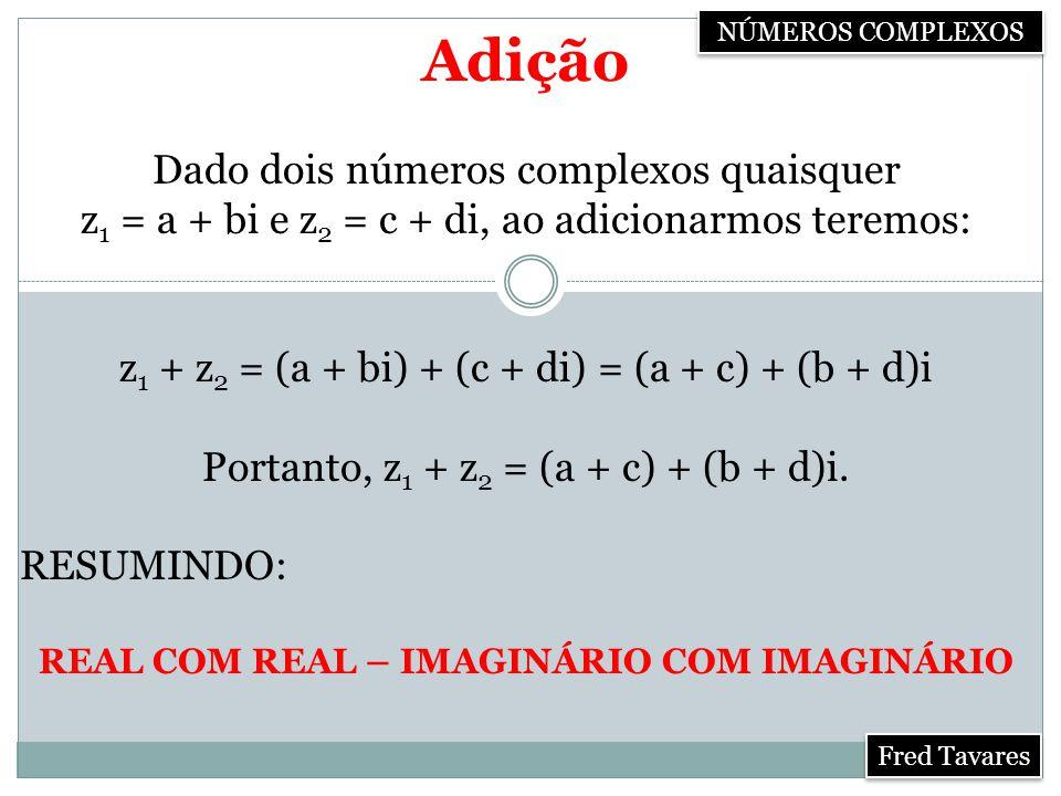 REAL COM REAL – IMAGINÁRIO COM IMAGINÁRIO