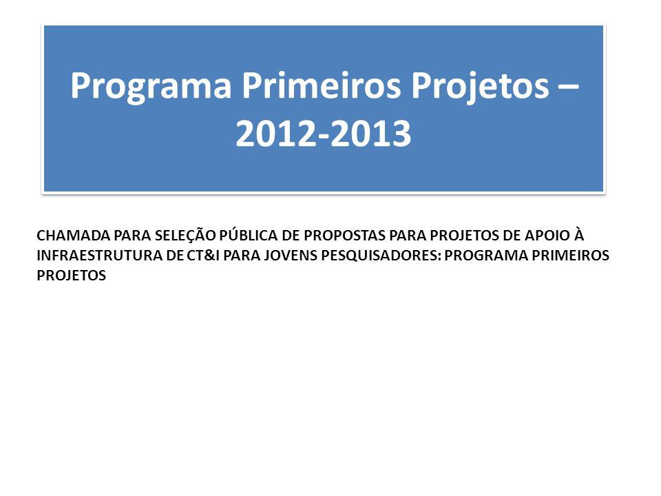 Programa Primeiros Projetos – 2012-2013