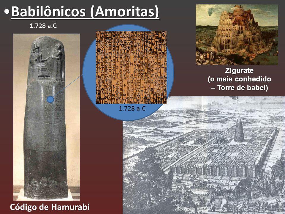 Zigurate (o mais conhedido – Torre de babel)