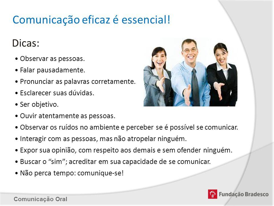 Comunicação eficaz é essencial!