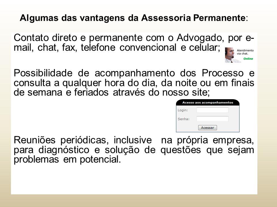 Algumas das vantagens da Assessoria Permanente: