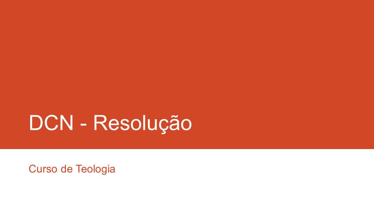 DCN - Resolução Curso de Teologia