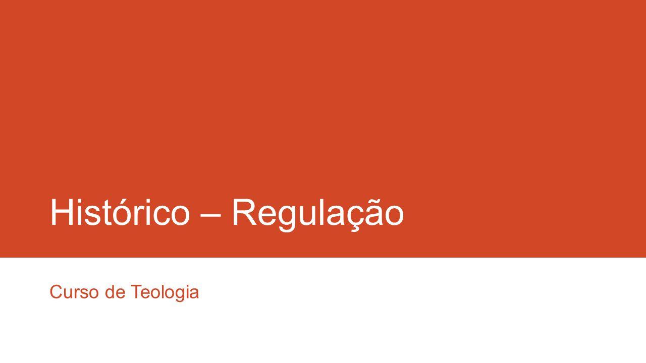 Histórico – Regulação Curso de Teologia