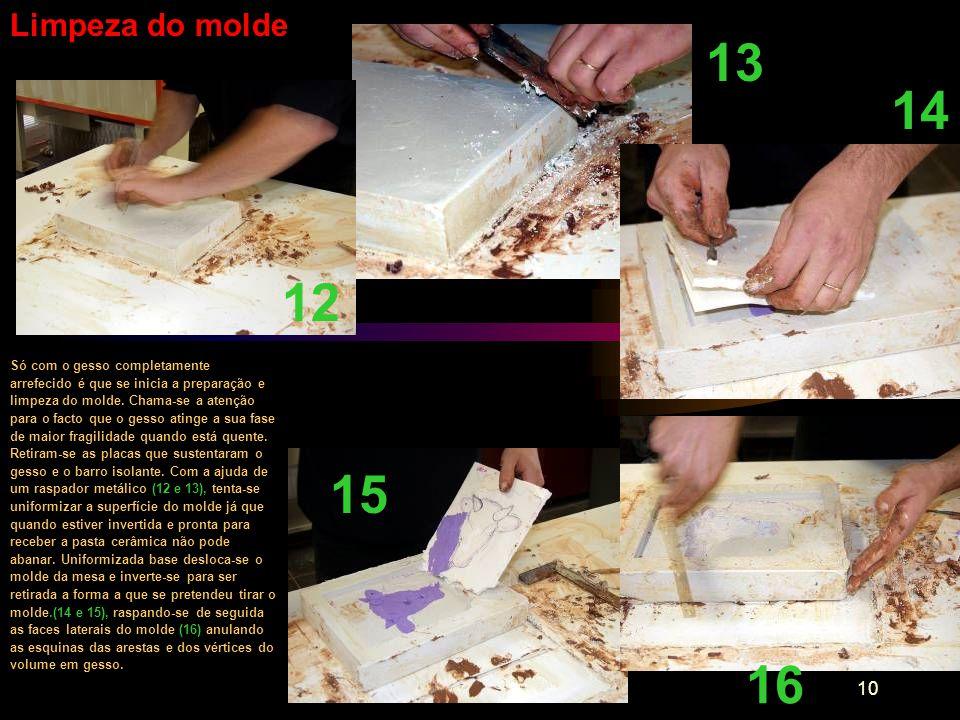 Limpeza do molde 13. 14. 12.