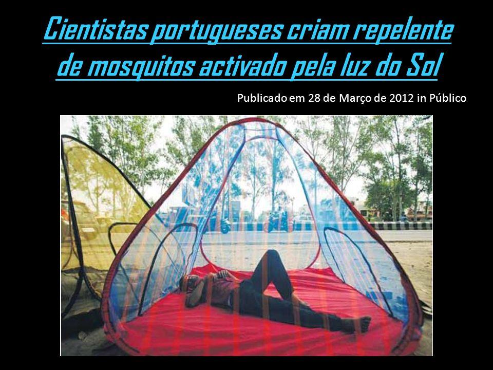 Cientistas portugueses criam repelente de mosquitos activado pela luz do Sol