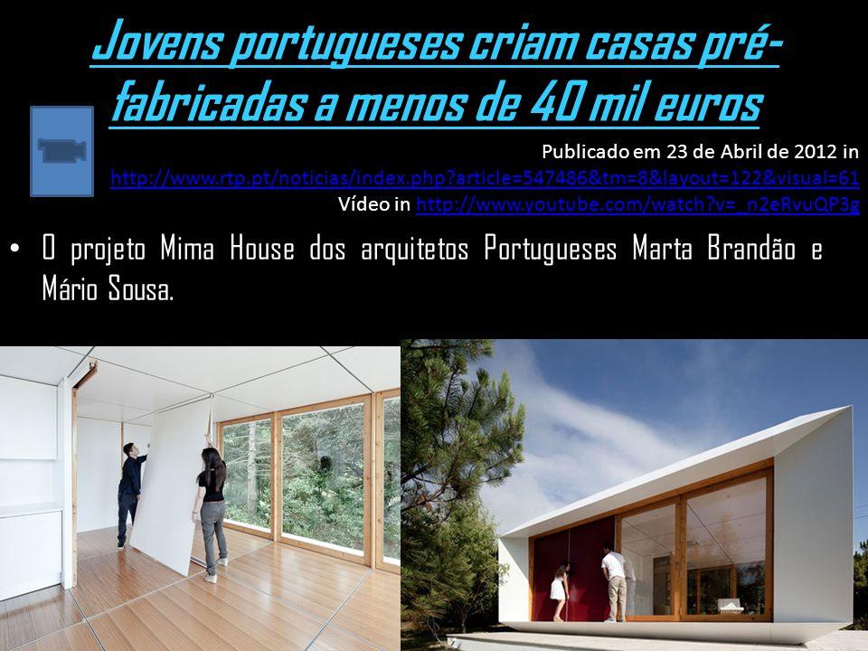 Jovens portugueses criam casas pré-fabricadas a menos de 40 mil euros