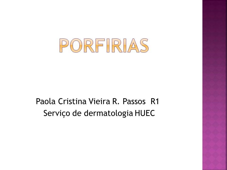 porfirias Paola Cristina Vieira R. Passos R1
