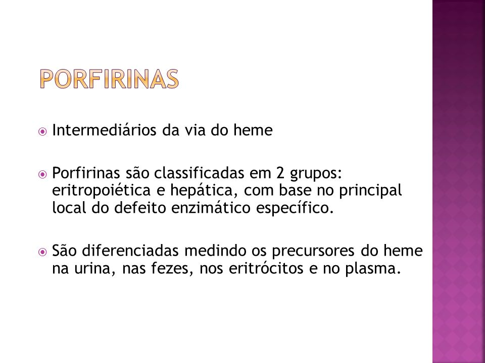 Porfirinas Intermediários da via do heme