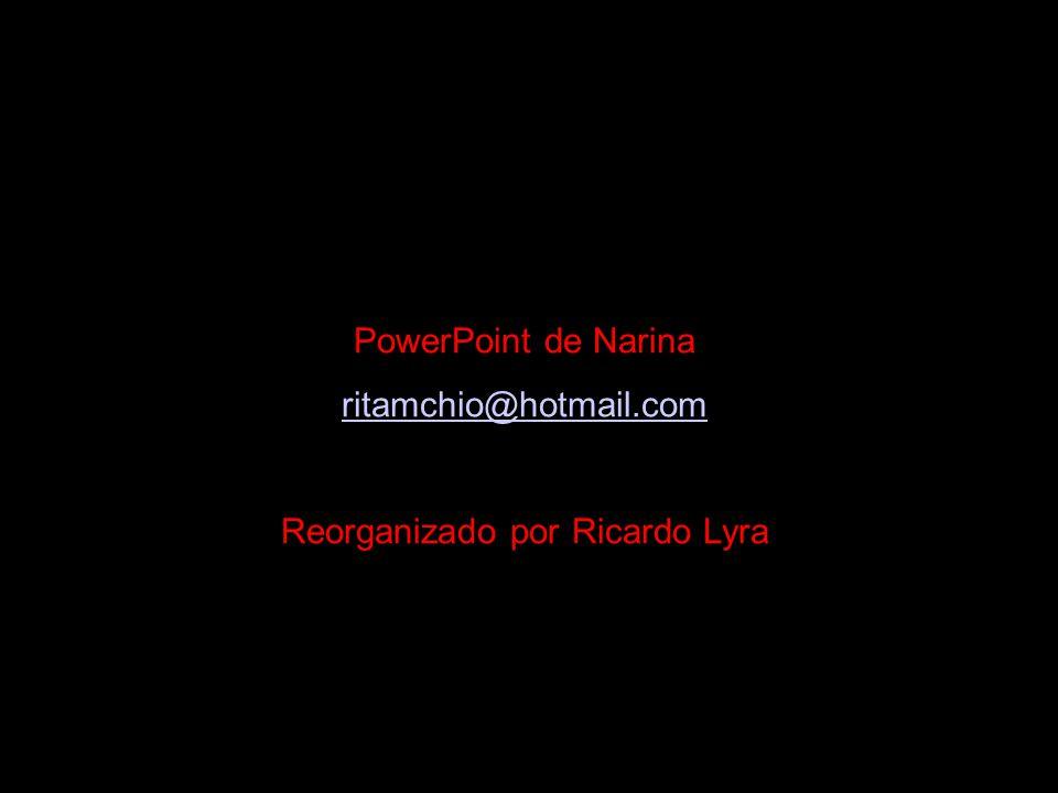 Reorganizado por Ricardo Lyra
