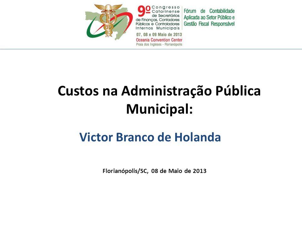 Custos na Administração Pública Municipal: