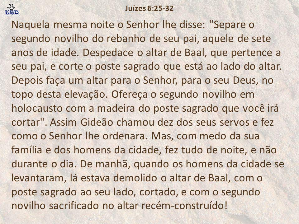 Juízes 6:25-32