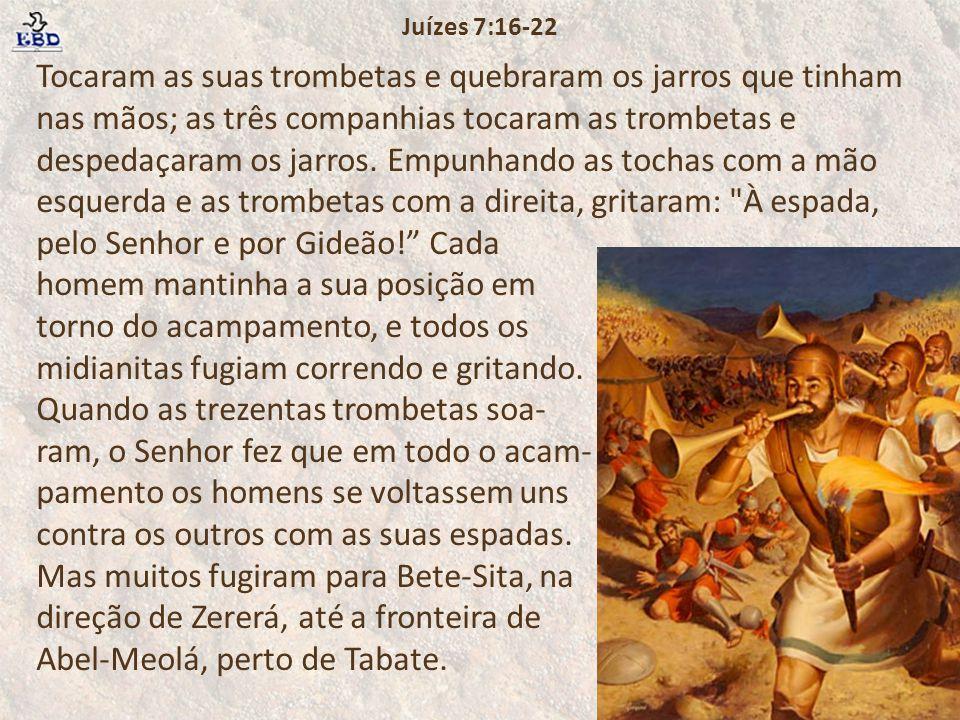 Juízes 7:16-22
