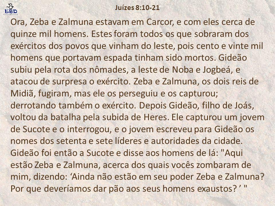 Juízes 8:10-21