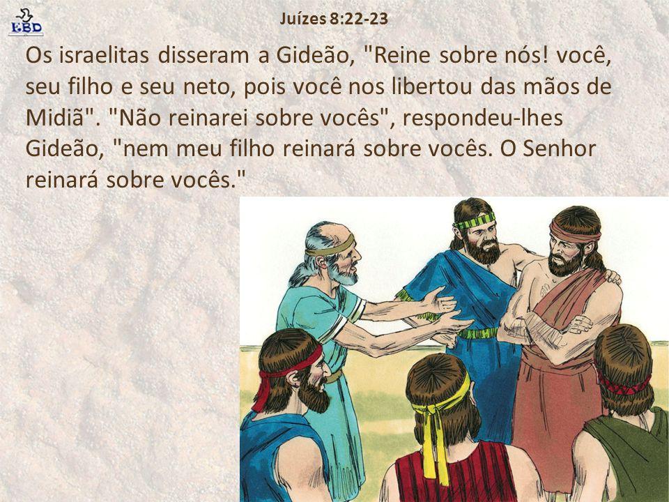 Juízes 8:22-23