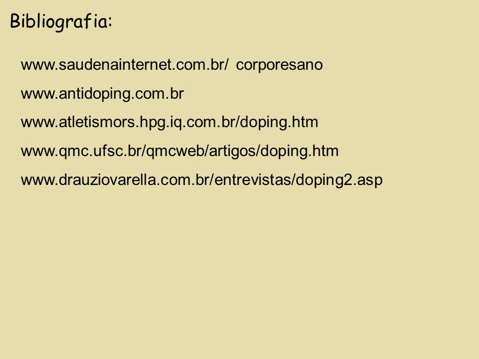 Bibliografia: www.saudenainternet.com.br/ corporesano